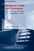 Cover-Bild zu Hotam, Yotam: Moderne Gnosis und Zionismus