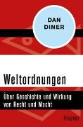 Cover-Bild zu Diner, Dan: Weltordnungen