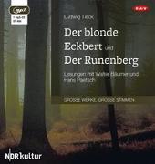 Cover-Bild zu Tieck, Ludwig: Der blonde Eckbert und Der Runenberg (1 mp3-CD)