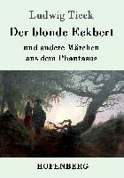 Cover-Bild zu Tieck, Ludwig: Der blonde Eckbert