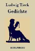 Cover-Bild zu Tieck, Ludwig: Gedichte