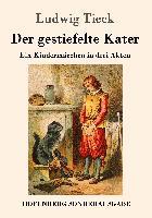 Cover-Bild zu Tieck, Ludwig: Der gestiefelte Kater