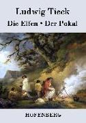 Cover-Bild zu Tieck, Ludwig: Die Elfen / Der Pokal