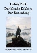 Cover-Bild zu Tieck, Ludwig: Der blonde Eckbert / Der Runenberg