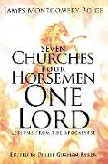 Cover-Bild zu Boice, James Montgomery: Seven Churches, Four Horsemen, One Lord: Lessons from the Apocalypse