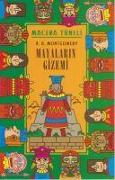 Cover-Bild zu A. Montgomery, R.: Macera Tüneli - Mayalarin Gizemi
