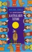 Cover-Bild zu A. Montgomery, R.: Macera Tüneli - Kacinalarin Izinde