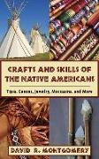 Cover-Bild zu Montgomery, David R.: Crafts and Skills of the Native Americans