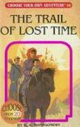 Cover-Bild zu Montgomery, R. A.: The Trail of Lost Time