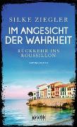 Cover-Bild zu Ziegler, Silke: Im Angesicht der Wahrheit