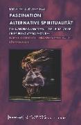 Cover-Bild zu Tran-Huu, Sarah Franziska: Faszination alternative Spiritualität