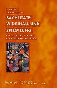 Cover-Bild zu Hock, Klaus (Hrsg.): Bachzitate: Widerhall und Spiegelung
