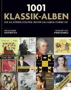 Cover-Bild zu 1001 Klassik-Alben, die Sie hören sollten, bevor das Leben vorbei ist von Rye, Matthew (Hrsg.)