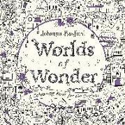 Cover-Bild zu Basford, Johanna: Worlds of Wonder