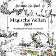 Cover-Bild zu Basford, Johanna: Magische Welten 2022 - Wandkalender zum Ausmalen