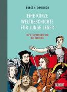 Cover-Bild zu Gombrich, Ernst H.: Eine kurze Weltgeschichte für junge Leser