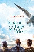 Cover-Bild zu Rosen, Ella: Sieben Tage am Meer (eBook)