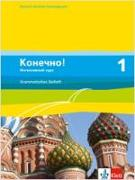 Cover-Bild zu Konetschno! Band 1. Russisch als 3. Fremdsprache. Intensivnyj Kurs / Grammatisches Beiheft