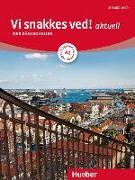 Cover-Bild zu Vi snakkes ved! aktuell A2. Kursbuch + Arbeitsbuch + Audio-CD von Pude, Angela
