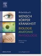 Cover-Bild zu Arbeitsbuch zu Mensch Körper Krankheit & Biologie Anatomie Physiologie von Groos, Barbara