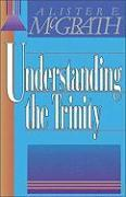 Cover-Bild zu McGrath, Alister E.: Understanding the Trinity