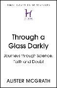 Cover-Bild zu McGrath, Alister: Through a Glass Darkly
