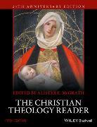 Cover-Bild zu McGrath, Alister E.: The Christian Theology Reader