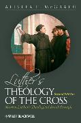 Cover-Bild zu McGrath, Alister E.: Luther's Theology of the Cross