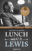 Cover-Bild zu McGrath, Alister: Lunch mit C. S. Lewis