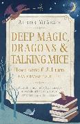 Cover-Bild zu McGrath, Alister: Deep Magic, Dragons and Talking Mice