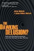 Cover-Bild zu Mcgrath, Alister: The Dawkins Delusion?: Atheist Fundamentalism and the Denial of the Divine