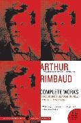 Cover-Bild zu Rimbaud, Arthur: Arthur Rimbaud: Complete Works