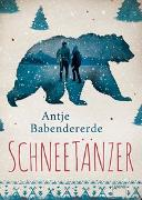 Cover-Bild zu Schneetänzer von Babendererde, Antje