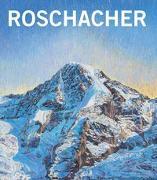 Cover-Bild zu Roschacher, Valentin: Valentin Roschacher. Die Schweizer Alpen - Ölbilder 2000-2013