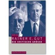 Cover-Bild zu Jung, Joseph: Rainer E. Gut
