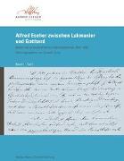 Cover-Bild zu Jung, Joseph (Hrsg.): Alfred Escher zwischen Lukmanier und Gotthard