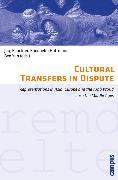 Cover-Bild zu Kaelble, Hartmut (Beitr.): Cultural Transfers in Dispute (eBook)