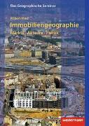 Cover-Bild zu Musil, Robert: Das Geographische Seminar / Immobiliengeographie: Märkte - Akteure - Politik