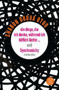 Cover-Bild zu Otoo, Sharon Dodua: die dinge, die ich denke, während ich höflich lächle ? und Synchronicity