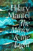 Cover-Bild zu The Mirror & the Light von Mantel, Hilary