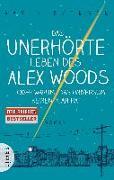Cover-Bild zu Das unerhörte Leben des Alex Woods oder warum das Universum keinen Plan hat von Extence, Gavin