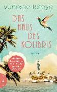 Cover-Bild zu Das Haus des Kolibris von Lafaye, Vanessa