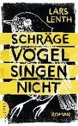 Cover-Bild zu Schräge Vögel singen nicht von Lenth, Lars