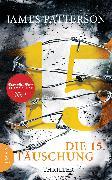 Cover-Bild zu Die 15. Täuschung (eBook) von Patterson, James