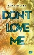Cover-Bild zu Kiefer, Lena: Don't love me
