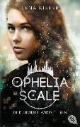 Cover-Bild zu Kiefer, Lena: Ophelia Scale - Der Himmel wird beben