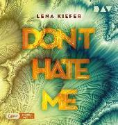 Cover-Bild zu Kiefer, Lena: Don't HATE me (Teil 2)