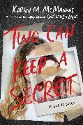 Cover-Bild zu Two Can Keep a Secret von McManus, Karen M.