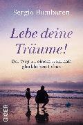 Cover-Bild zu Lebe deine Träume! von Bambaren, Sergio