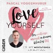 Cover-Bild zu love yourself von Voggenhuber, Pascal